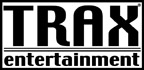 TRAX Entertainment™